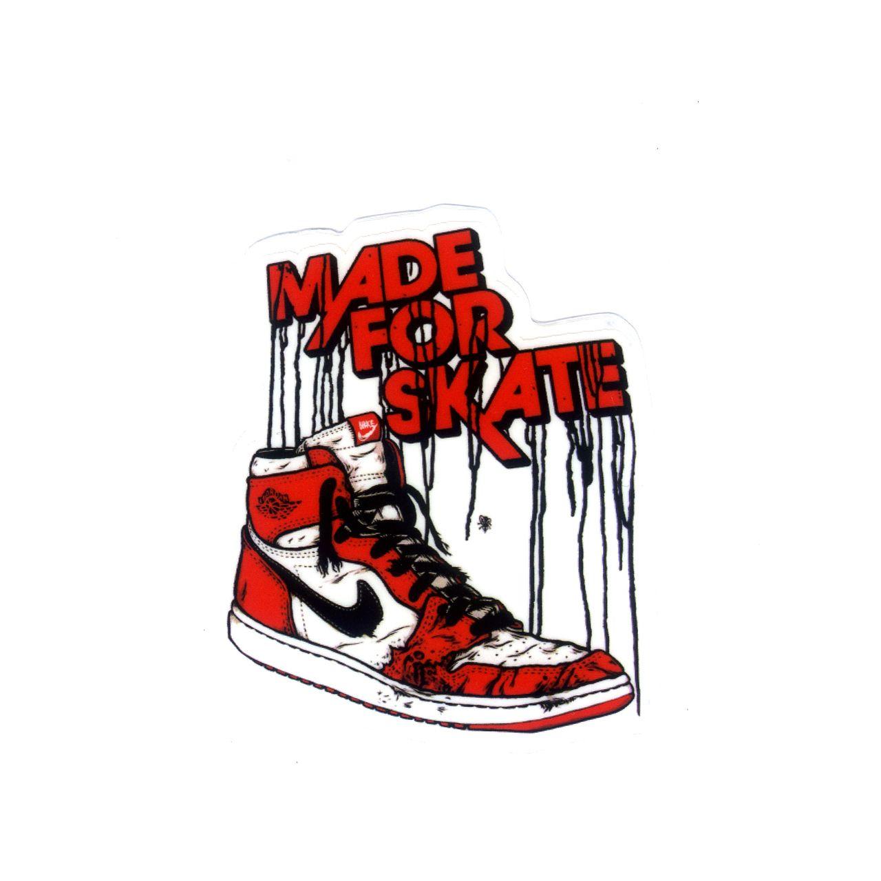 new styles 10fac a9b86 1169 MADE FOR SKATE Air Jordan 1 Sneakers NIKE , 7x6 cm, decal sticker -  DecalStar.com