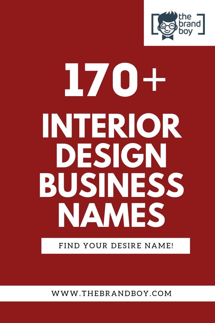 370 Catchy Interior Design Company Names Ideas Design Company
