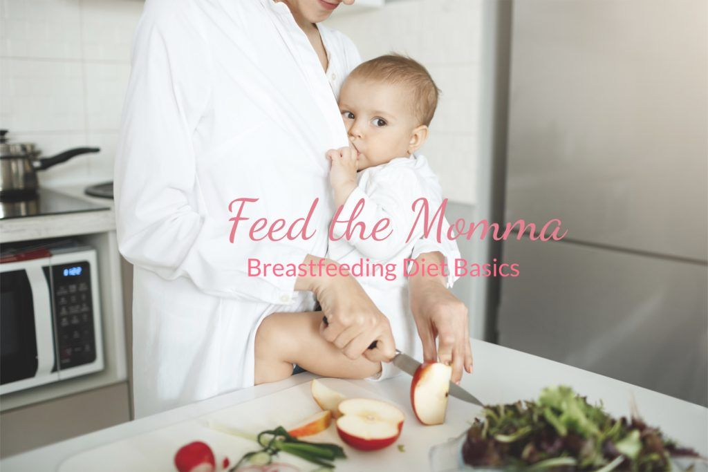 feed the momma foods to avoid while breastfeeding