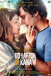 Do Lafzon Ki Kahani 2016 Hindi Movies Online Free Streaming Download