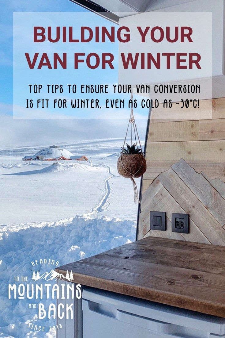 Photo of Winter Van Build: Surviving -30ºc in a Van – To the Mountains and Back