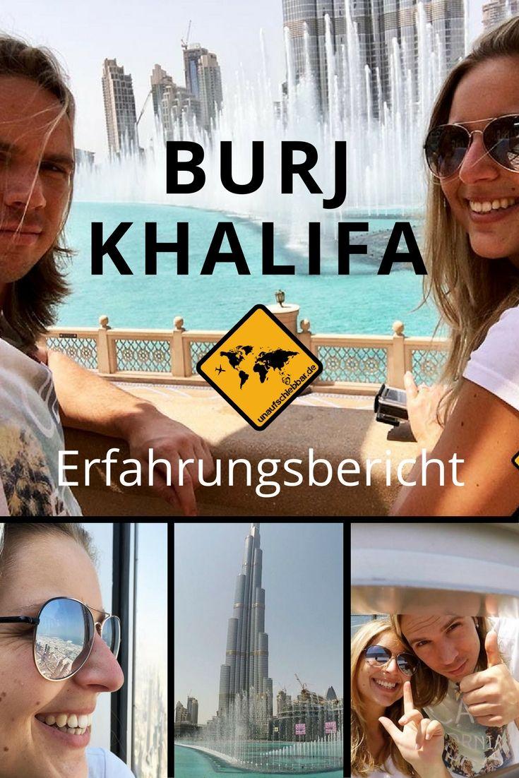 https://www.unaufschiebbar.de/reiseziele/asien/vereinigte-arabische-emirate/burj-khalifa/ #Burj Khalifa #Burdsch Chalifa #Dubai #Dubai Reisen #Travel #Reisetipps #Dubai Highlights #Reisen #Reisebericht #VAE #Vereinigte Arabische Emirate