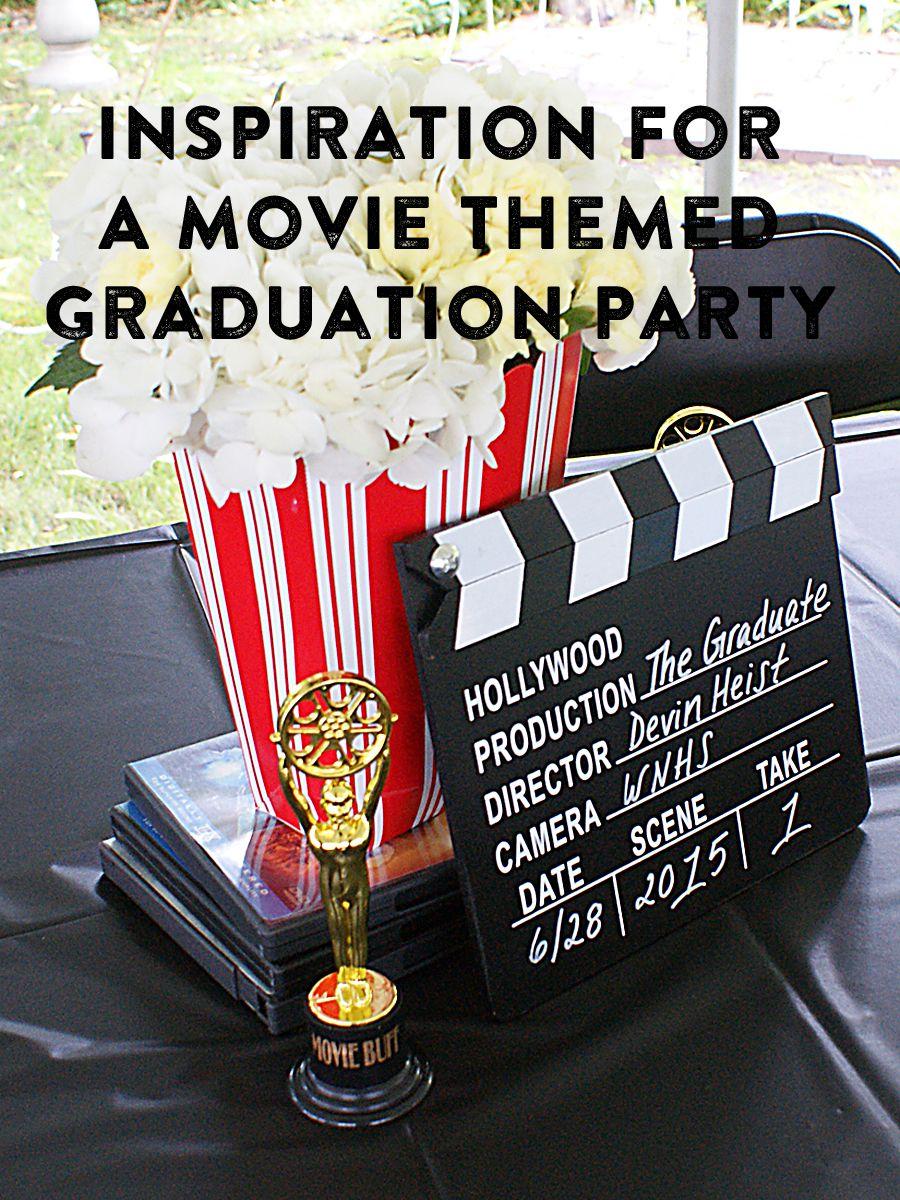 movie themed graduation party part i entertaining pinterest