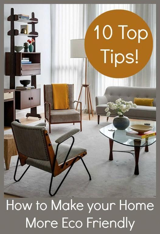 Advice From An Architect 10 Tips To Create A Cooler Home: Top 10 Tips Of Great Ways To Make Your Home More Eco Friendly In 2020 (With Images)
