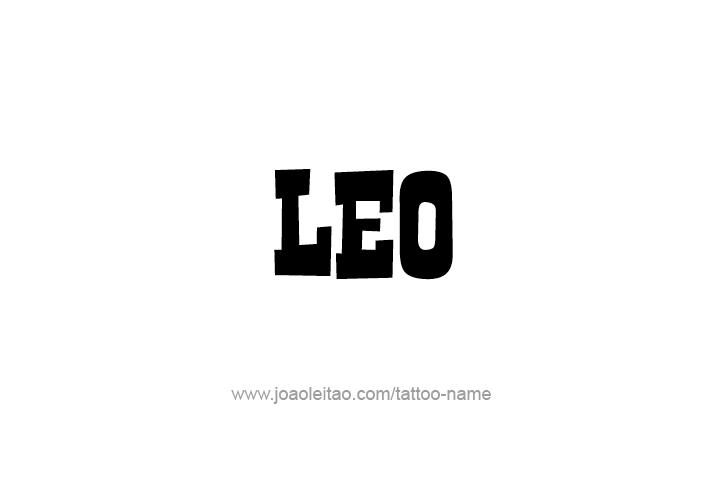 Leo Name Tattoo Designs In 2020 Name Tattoo Leo Tattoo Designs Name Tattoos