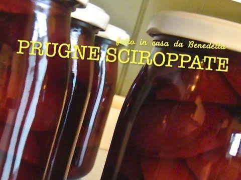 PRUGNE SCIROPPATE FATTE IN CASA DA BENEDETTA