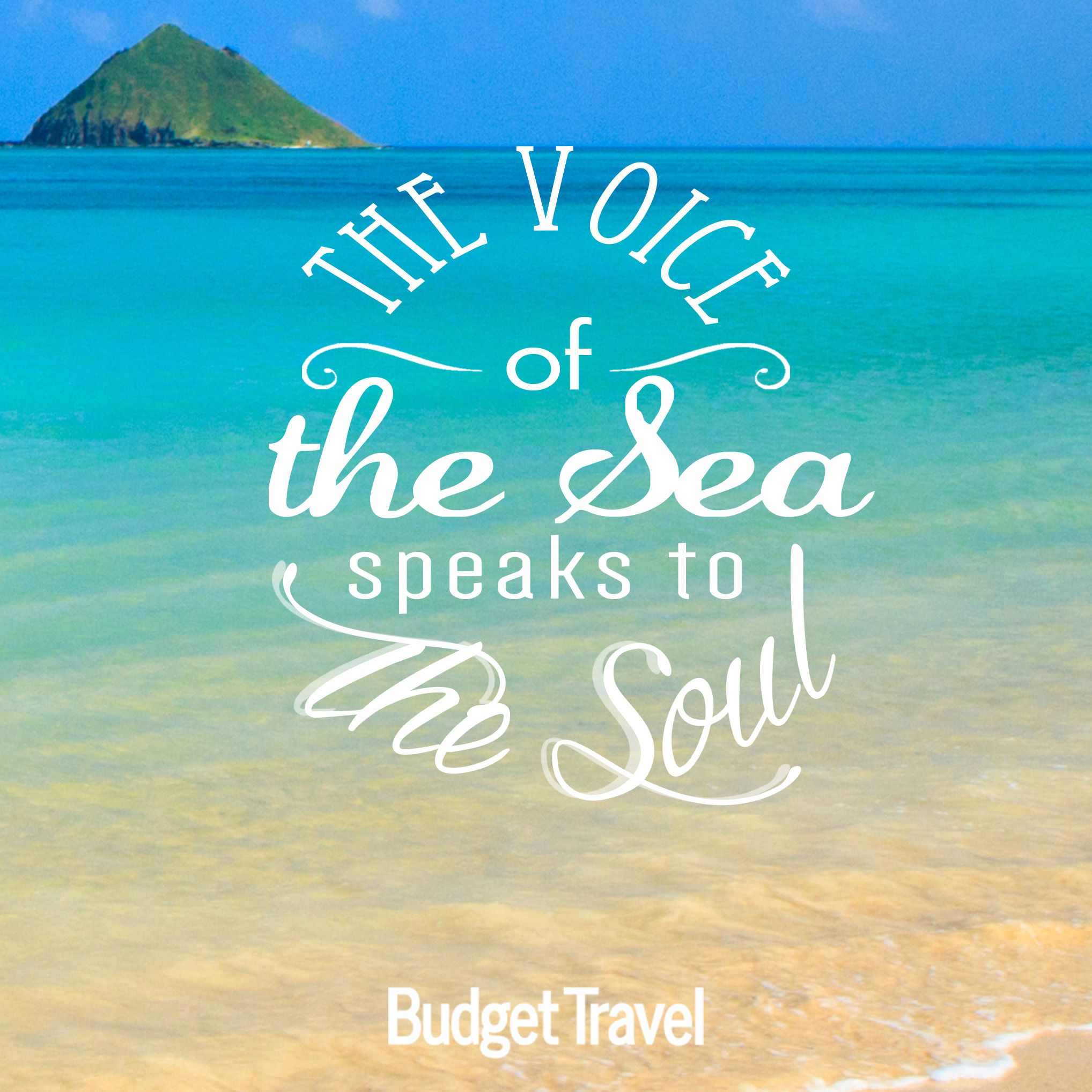 Sea Travel Quotes: The Voice Of The Sea Speaks To The Soul -Budget Travel