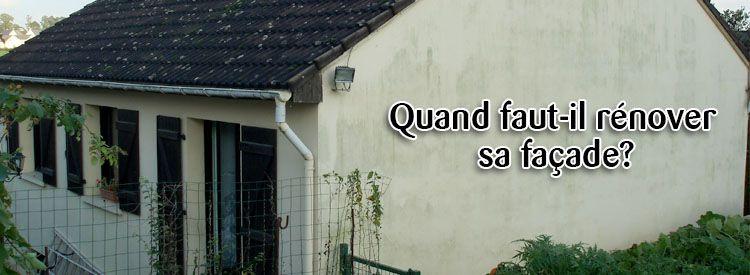 Grand Quand Rénover La Façade De Sa Maison ?