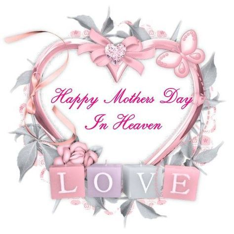 Happy Mothers Day In Heaven Mother S Day In Heaven Mother Day Wishes Mom In Heaven