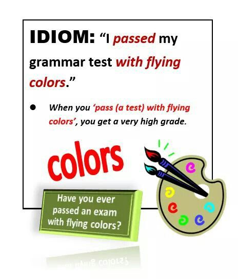 Idiom Flying Colors Idioms And Phrases English Phrases Learn English Vocabulary
