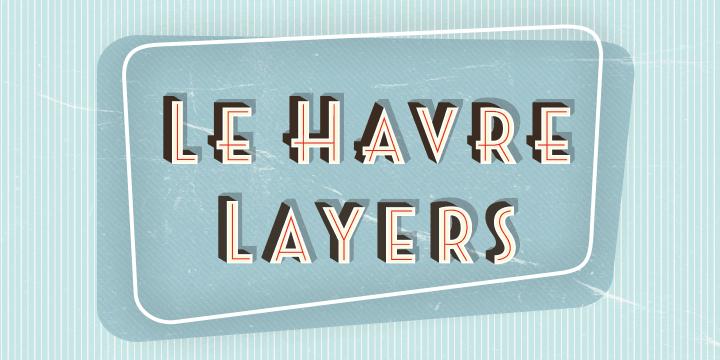 Le Havre Layers Font Poster Font Shop Le Havre Vintage Fonts