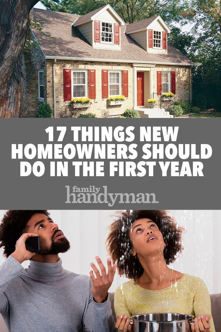 17 Things New Homeowners Should Do in the First Year