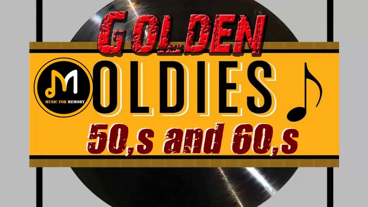 Greatest Hits Golden Oldies - 50's and 60's Best Songs