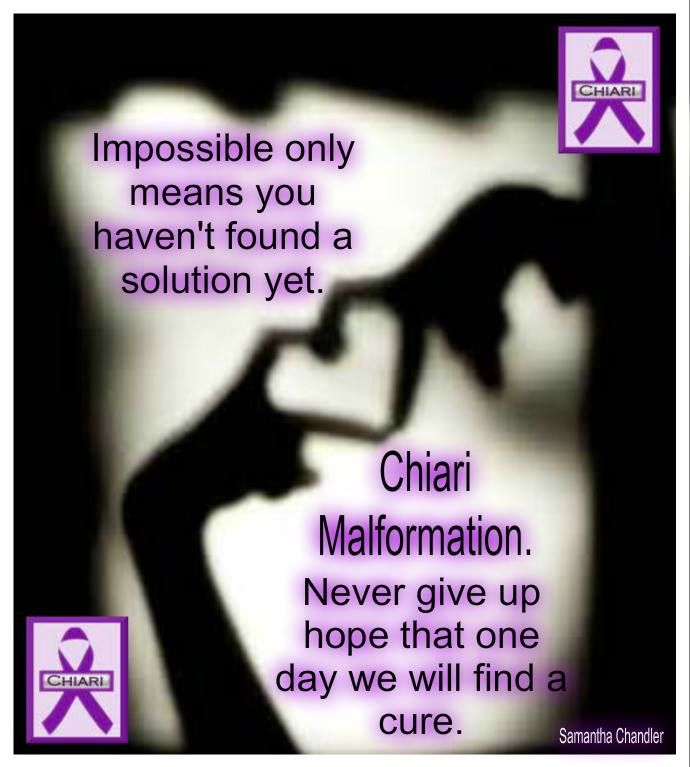 Never give up Hope and keep fighting and spread awareness please ! Chiari Warrior's Life 💜