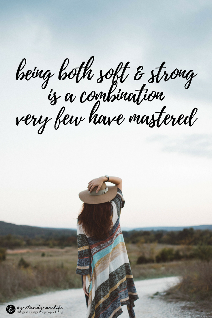 grit + grace = soft + strong quotes for women, quotes to ...