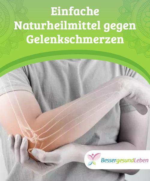 Einfache Naturheilmittel gegen Gelenkschmerzen..