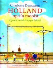 Holland op z'n mooist - Charlotte Dematons