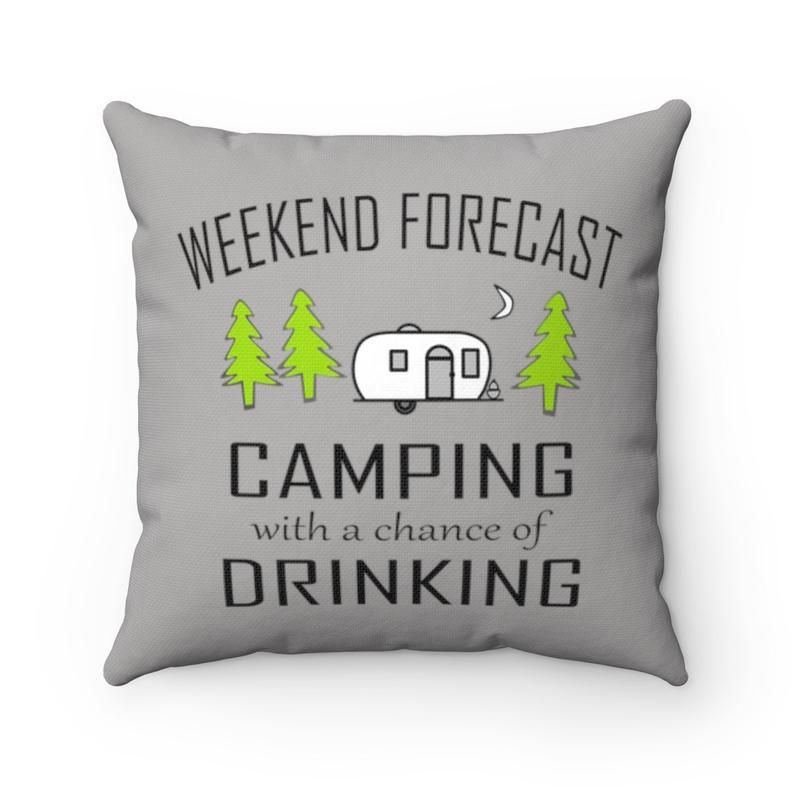 Camping With A Chance of Drinking Throw Pillow Cover - RV Decor - Camper Gift - Funny Camping Pillow Case