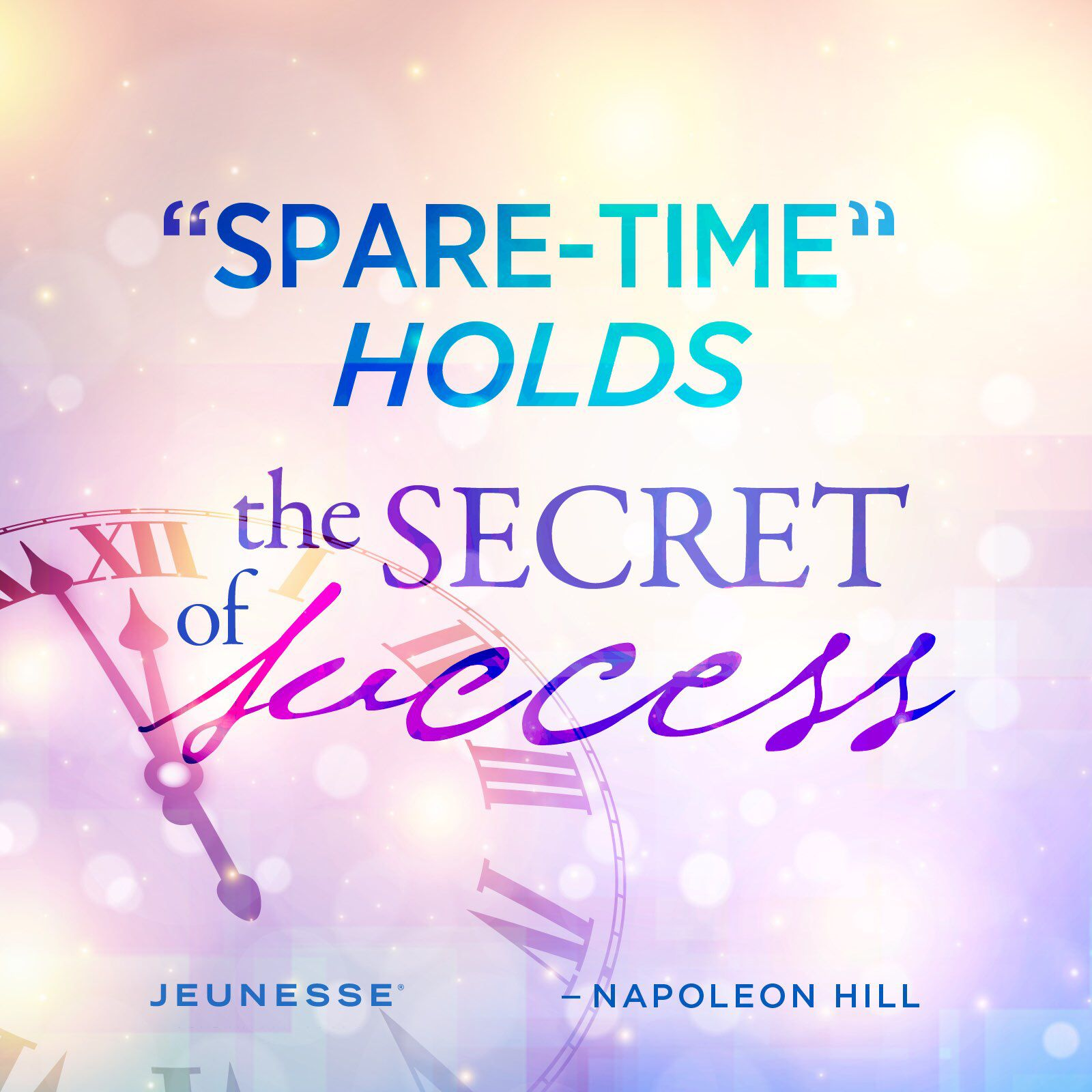 Spare-time holds the secret of success.  -Napoleon Hill