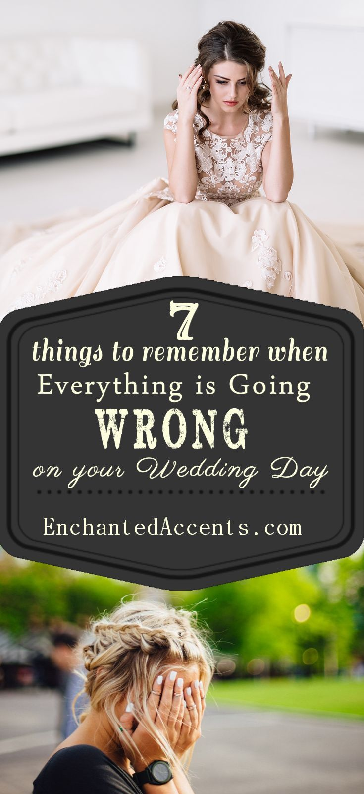 7 Things To Remember On Your Wedding Day When Everything Seems Be Going Wrong