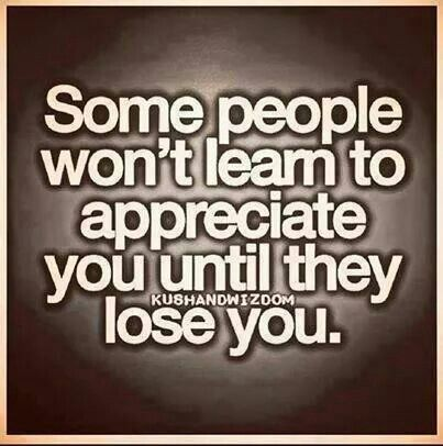 Until they lose you...