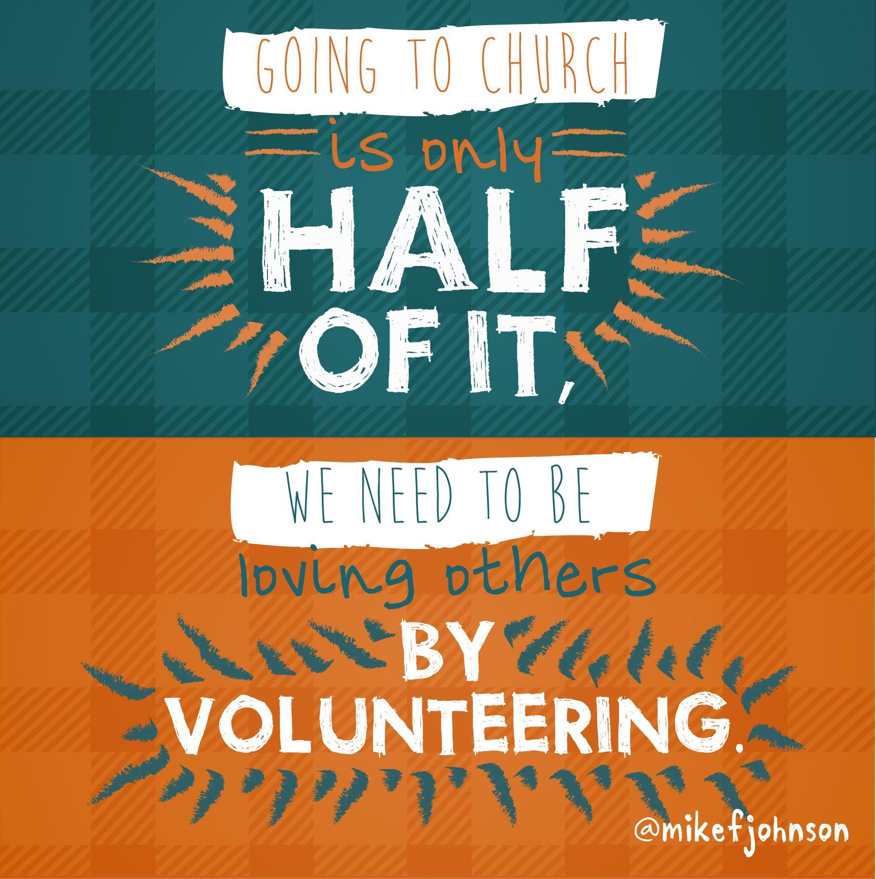 Quotes On Volunteering Love Othersvolunteering  Now That's A Good Idea  Pinterest