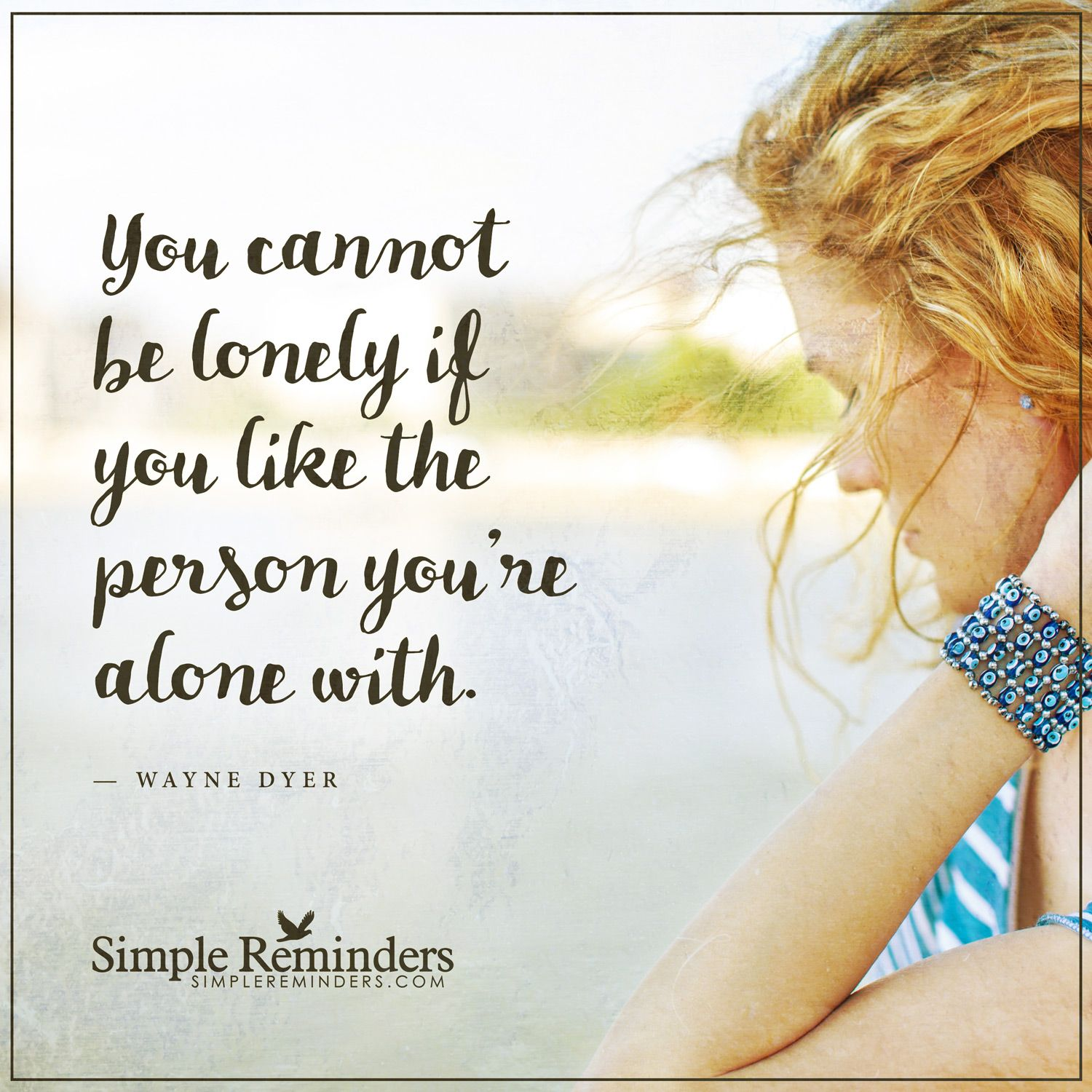 Like Yourself You Cannot Be Lonely If You Like The Person Youre