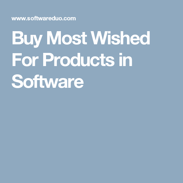 Buy Most Wished For Products in Software
