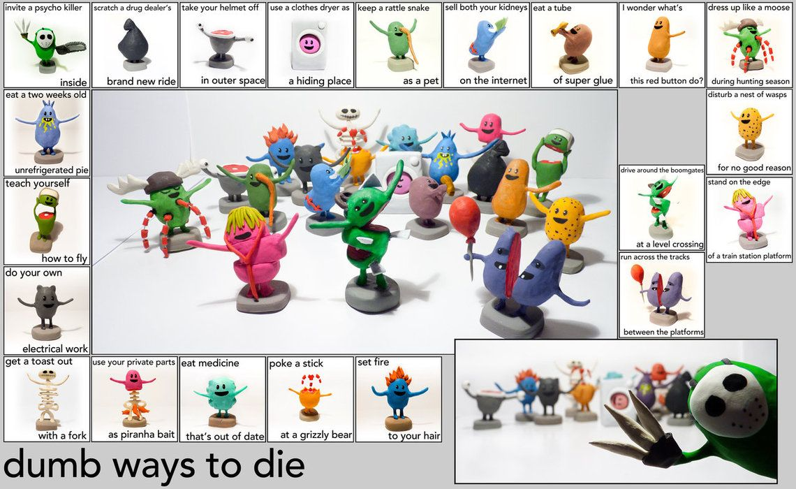 Dumb ways to die : The sculpey project by Shlapocalypse | •Dumb ways ...