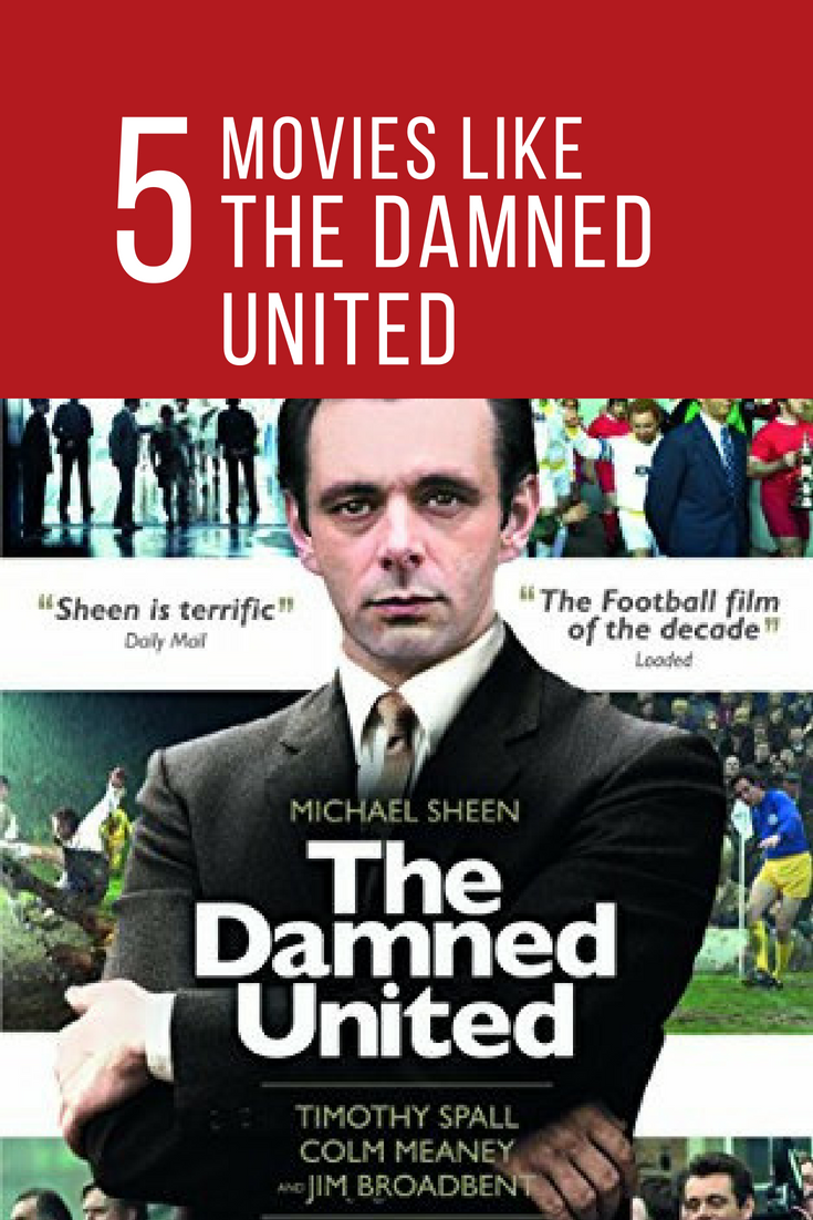 Movies Like The Damned United Movieslikethedamnedunited Movies The Damned United Michael Sheen