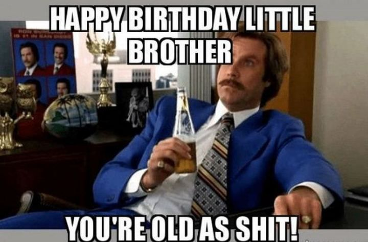 71 Happy Birthday Brother Memes For A Sibling That Is Also A Friend In 2021 Happy Birthday Brother Happy Birthday Little Brother Happy Birthday Big Brother