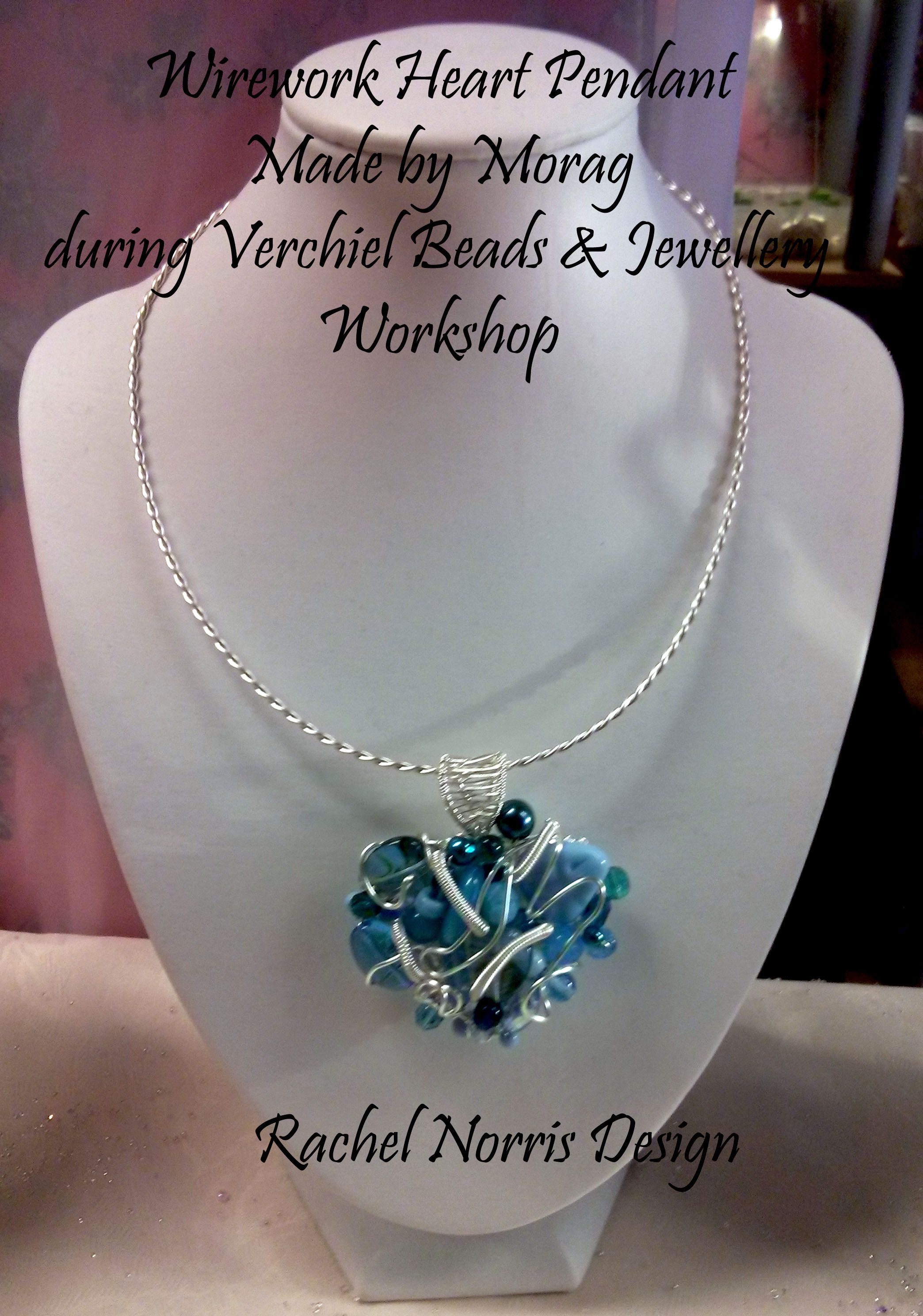Wirework heart Pendant made by Morag, during Verchiel Beads and jewellery workshop.  Rachel Norris inspired Design.
