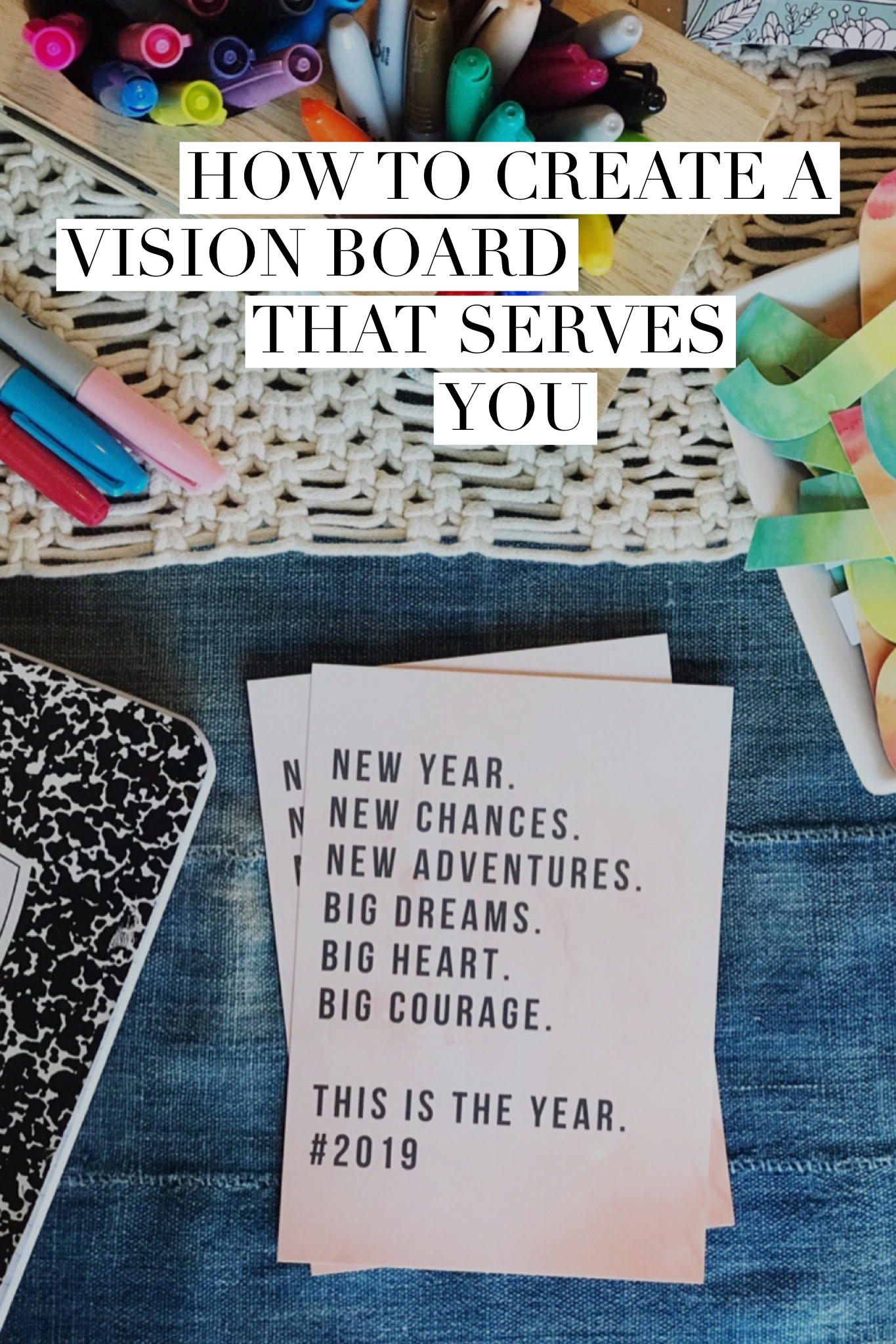 Vision Board How To Create One That Serves You In