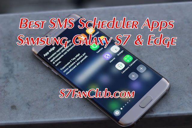 Best Galaxy S7 SMS Scheduler Apps Galaxy, Sms, Samsung