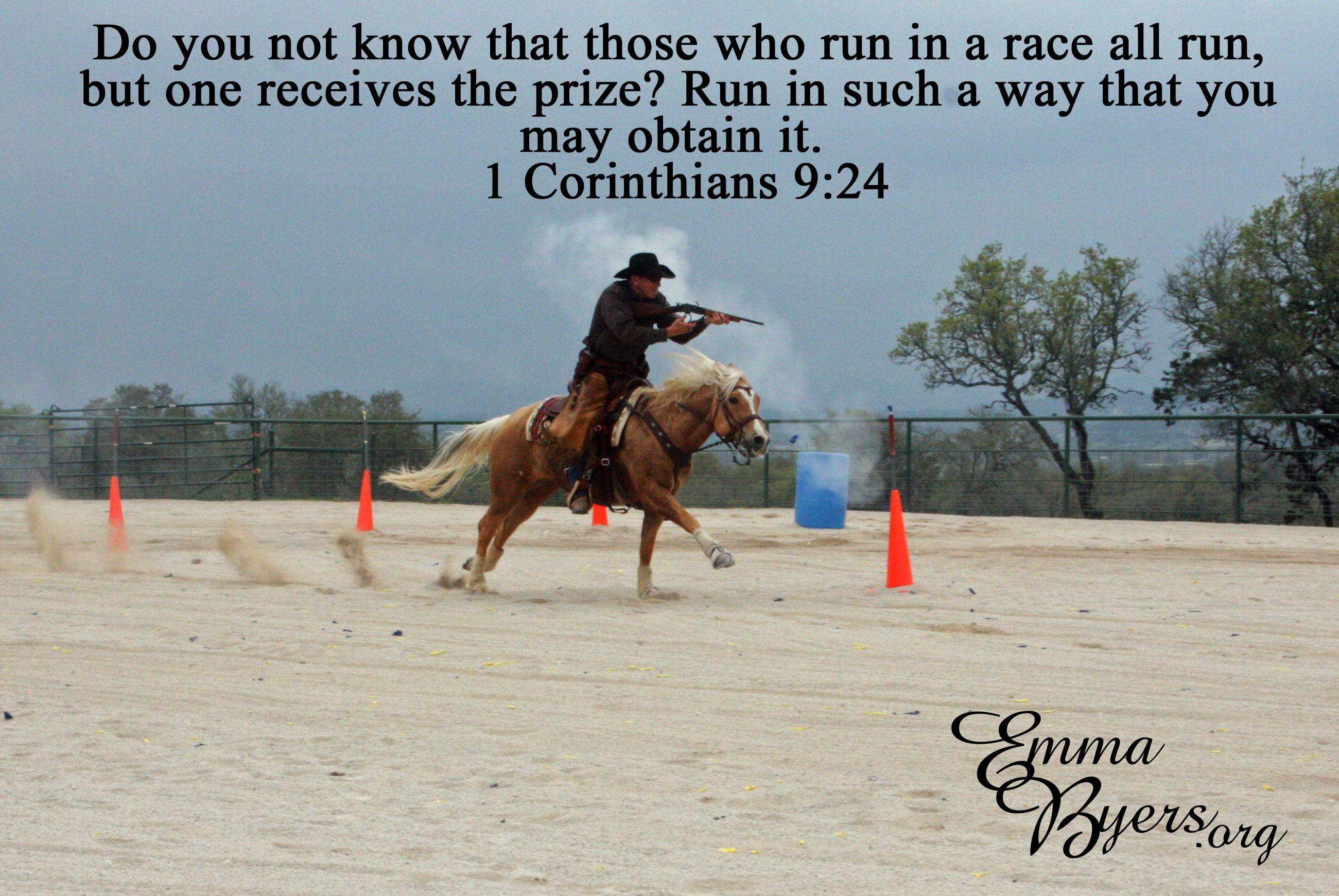 1 Corinthians 9:24 Run the race, Cowboy mounted shooting ...