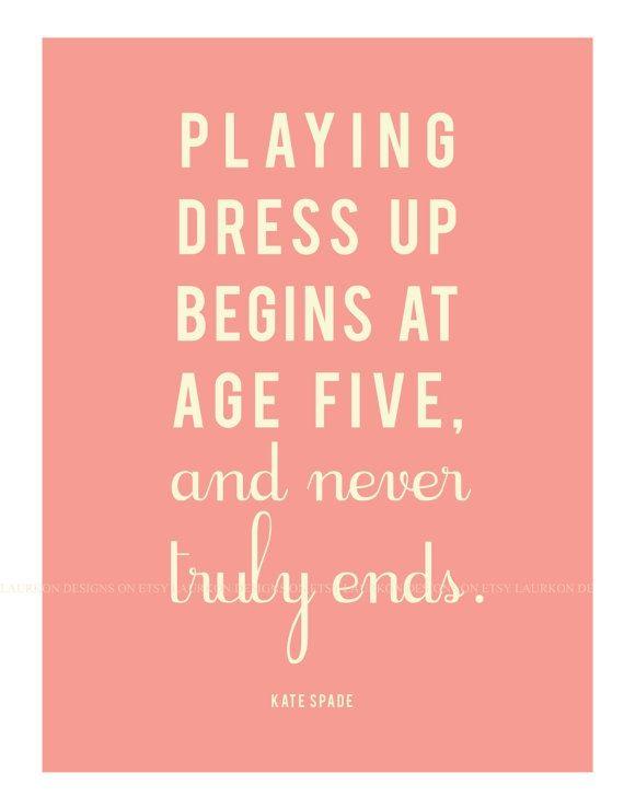 3a91c4cd7c788 Kate Spade quote print. For closet | Shop Your Closet | Kate spade ...