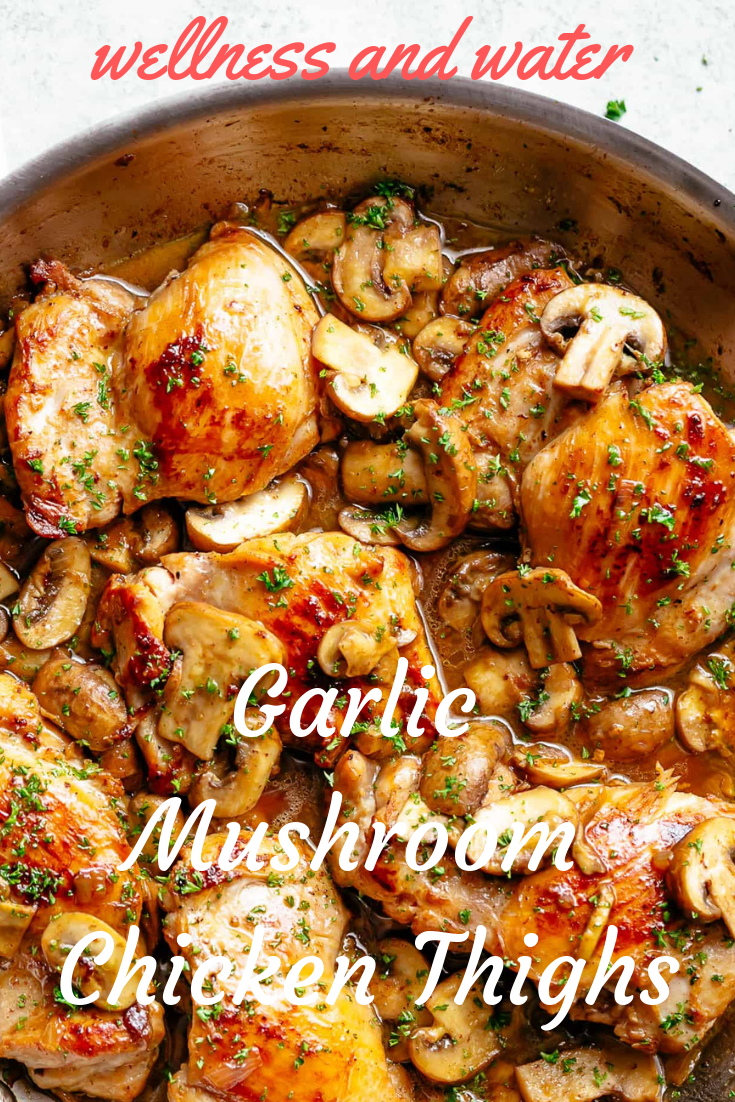Garlic Mushroom Chicken Thighs  - Recipes -