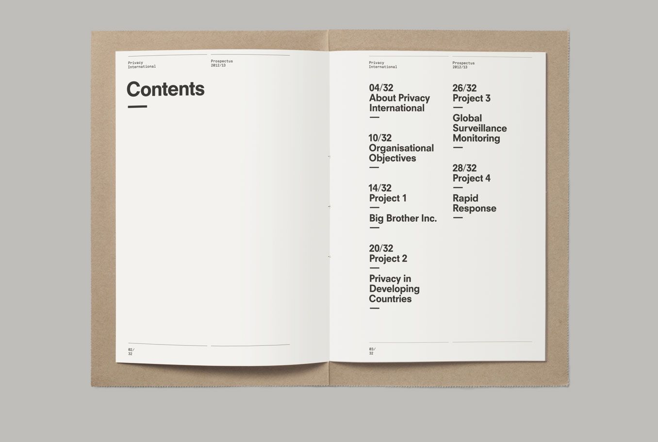 This prospectus outlines the current  work and future targets of the organisation. The perforated cover keeps the content private until  physically opened by the reader.  It also serves as an envelope.