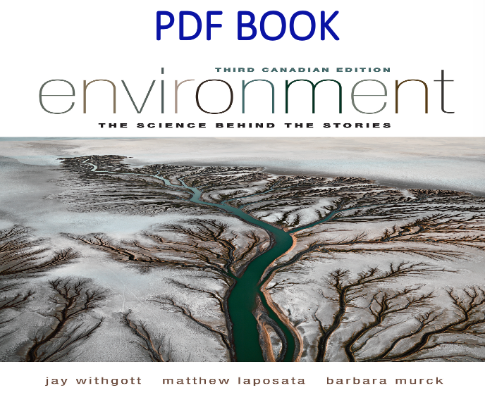 Environment The Science Behind The Stories 3rd Canadian Edition Pdf Book By Jay Withgott Pdf Books Books Book Publishing