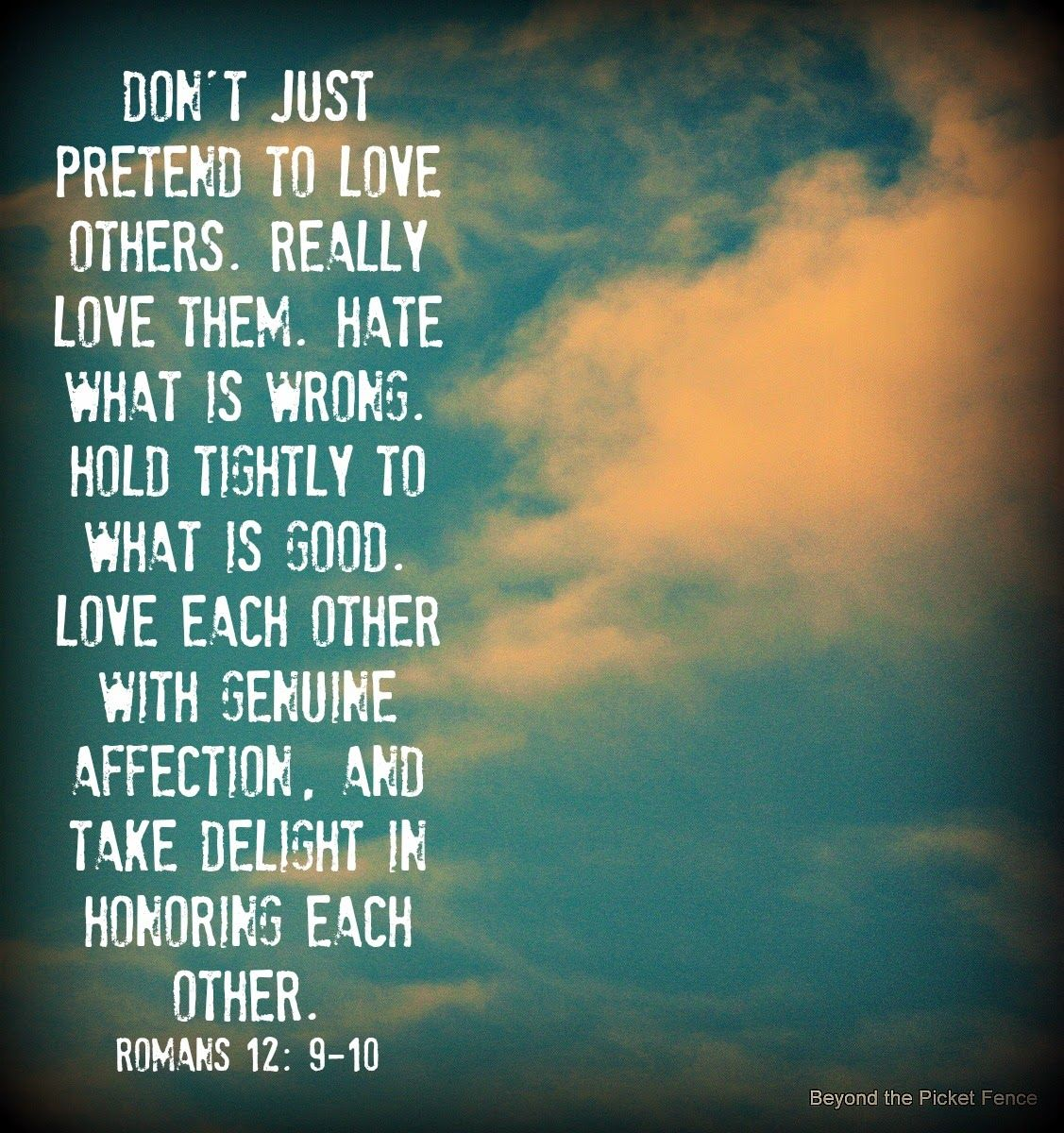 bible verse loving others http bec4 beyondthepicketfence blogspot