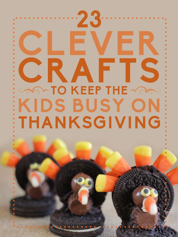 Clever crafts to keep the kids busy on thanksgiving