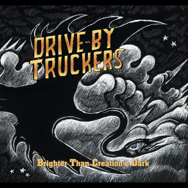 Brighter Than Creation's Dark by Drive By Truckers