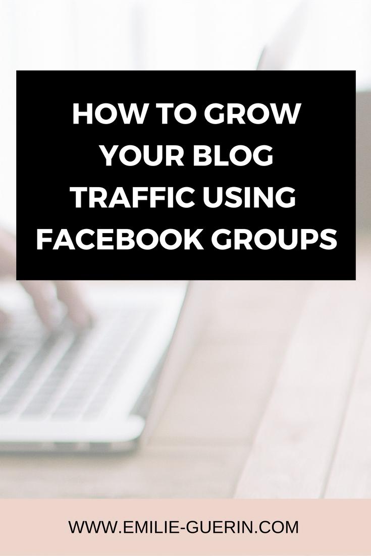 Facebook, social media, facebook groups, increase traffic, increase blog traffic, promote blog, grow audience, blog tips, social media tips,