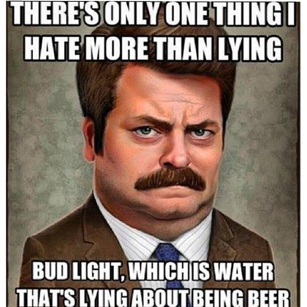 """I Hate Lies Quotes: Ron Swanson: """"There's One Thing I Hate More Than Lying"""