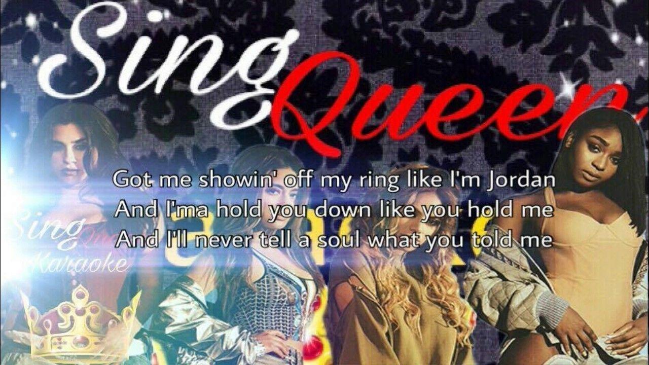 Sing Queen Karaoke, Down Fifth Harmony ft. Gucci Mane