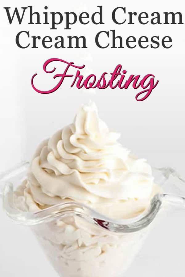 Whipped Cream Cream Cheese Frosting with Video! #creamcheesefrosting