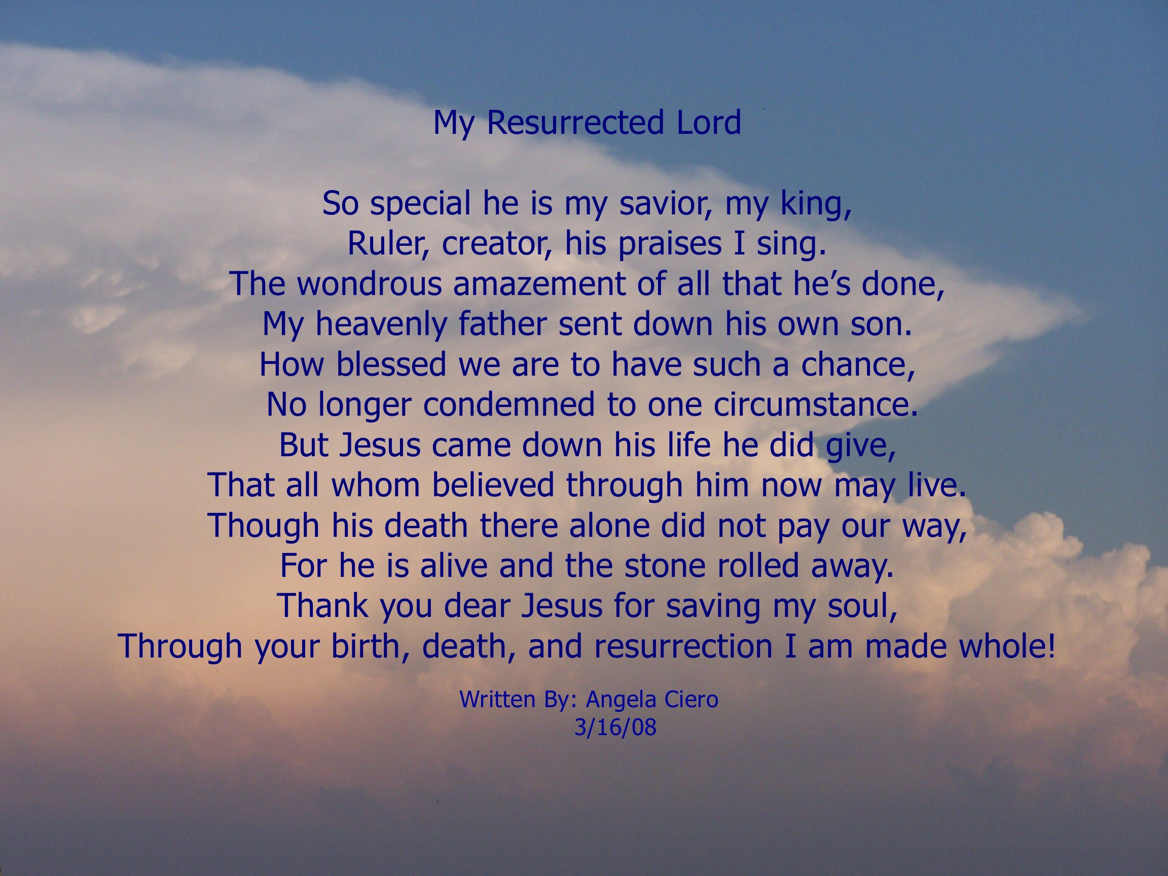My Resurrected Lord Is A Poem To Remind Us Of The True -1578