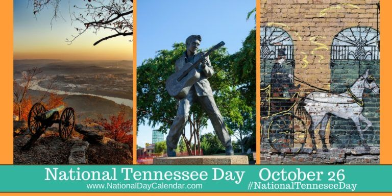 National Tennessee Day October 26 National Day Calendar National Day Calendar National Days National Calendar