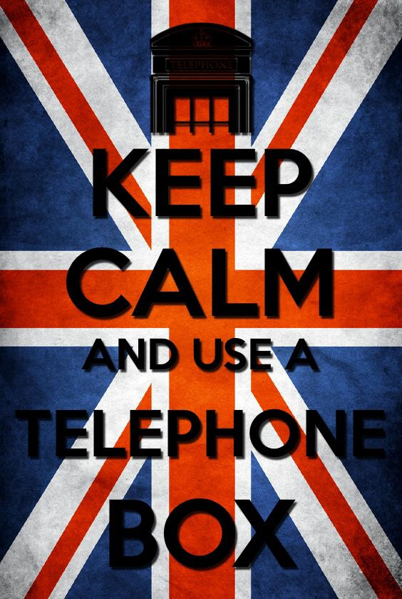 Keep Calm And Use A Telephone Box