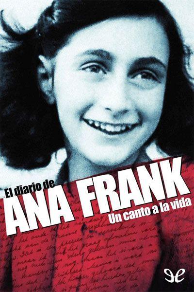 Descargar Gratis El Diario De Ana Frank En Formato Epub El Diario De Ana Frank Los 100 Mejores Libros Libros Prohibidos